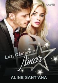 Luz Câmera e Amor